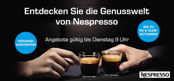 Die Genusswelt von Nespresso - Top-Angebote versandkostenfrei bis Deinstag 9 Uhr! Nur online und nur solange der Vorrat reicht!