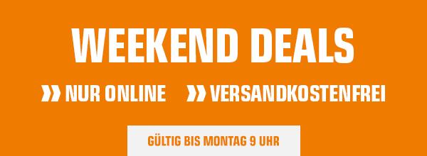 Weekend Deals - Top-Angebote versandkostenfrei bis Montag 9 Uhr! Nur online und nur solange der Vorrat reicht!